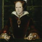 Mary Tudor.